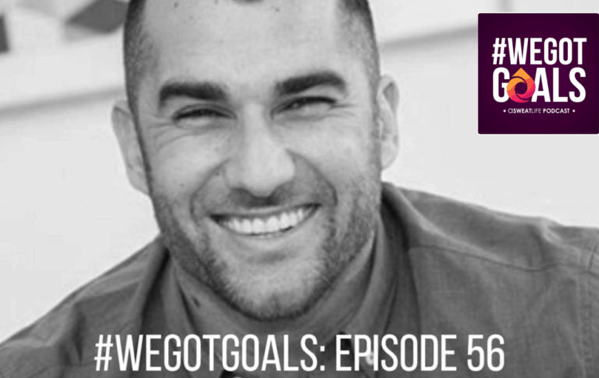 This Week's Recommended Listening: Episode 56 of #WeGotGoals with Marc Marano