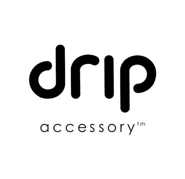 drip accessory™