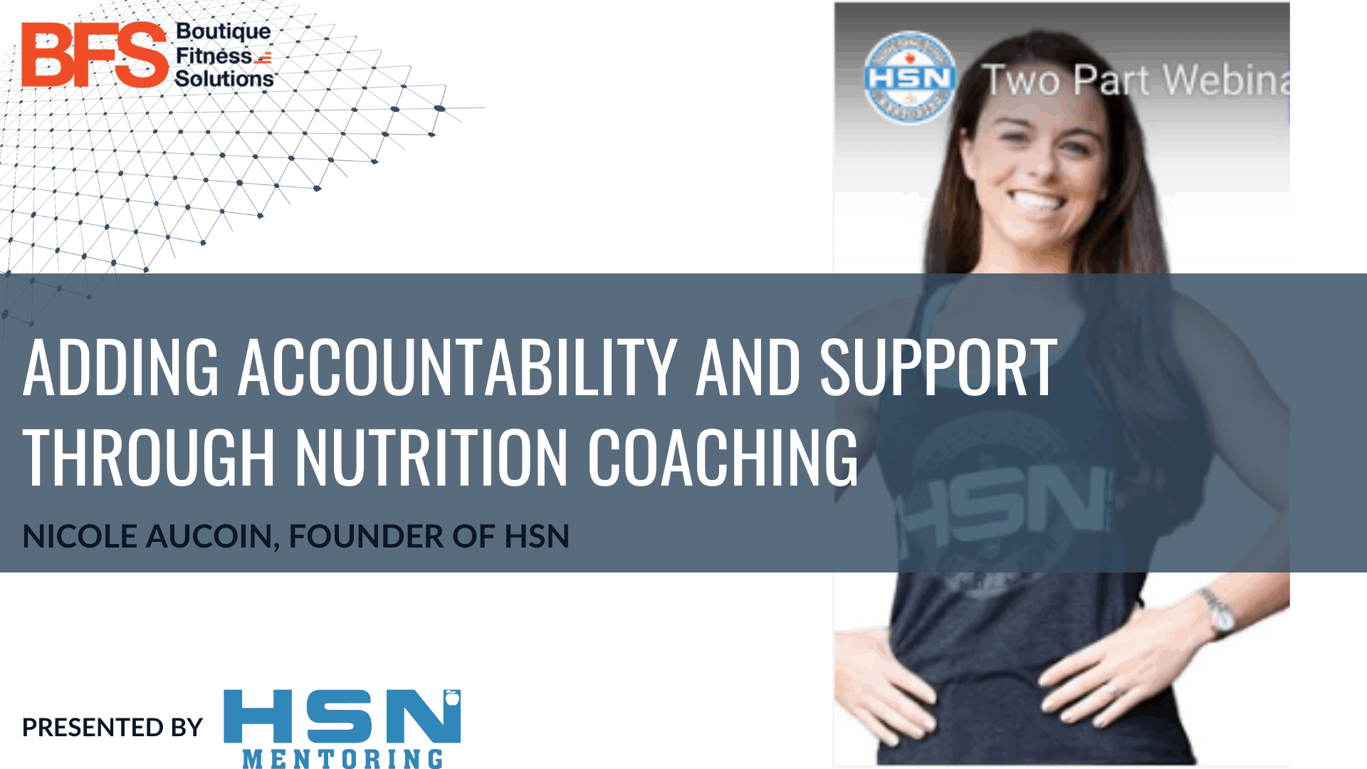 Adding Accountability and Support During Uncertain Times Through Nutrition Coaching to Retain Your Membership