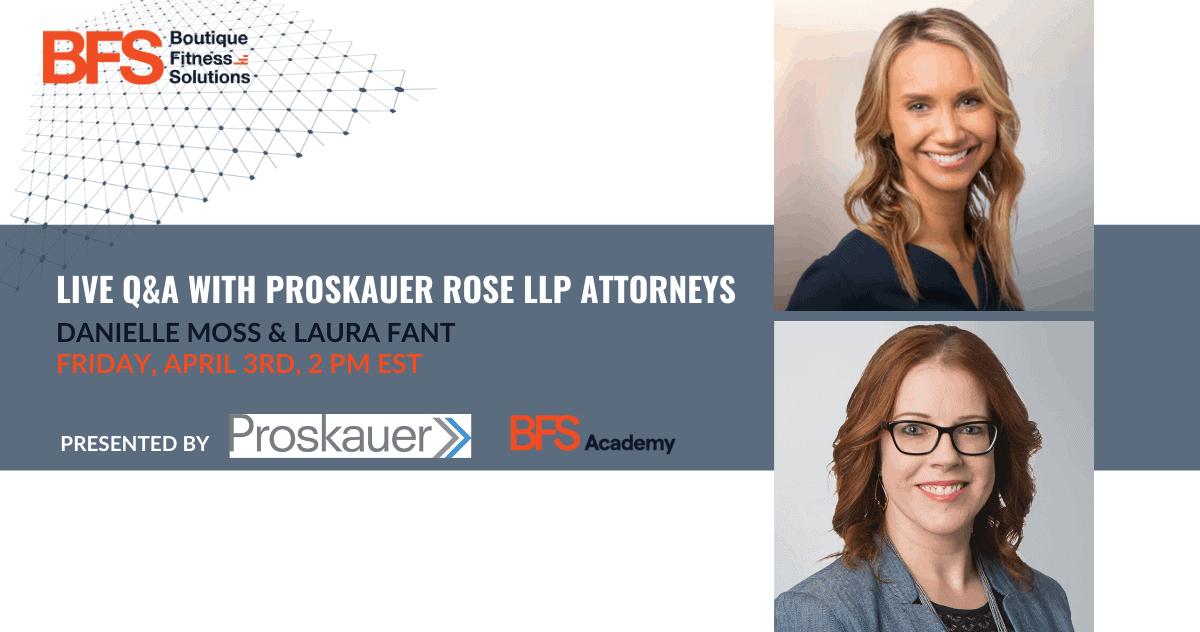 LIVE Q&A with Proskauer Labor & Employment Associates Danielle Moss & Laura Fant