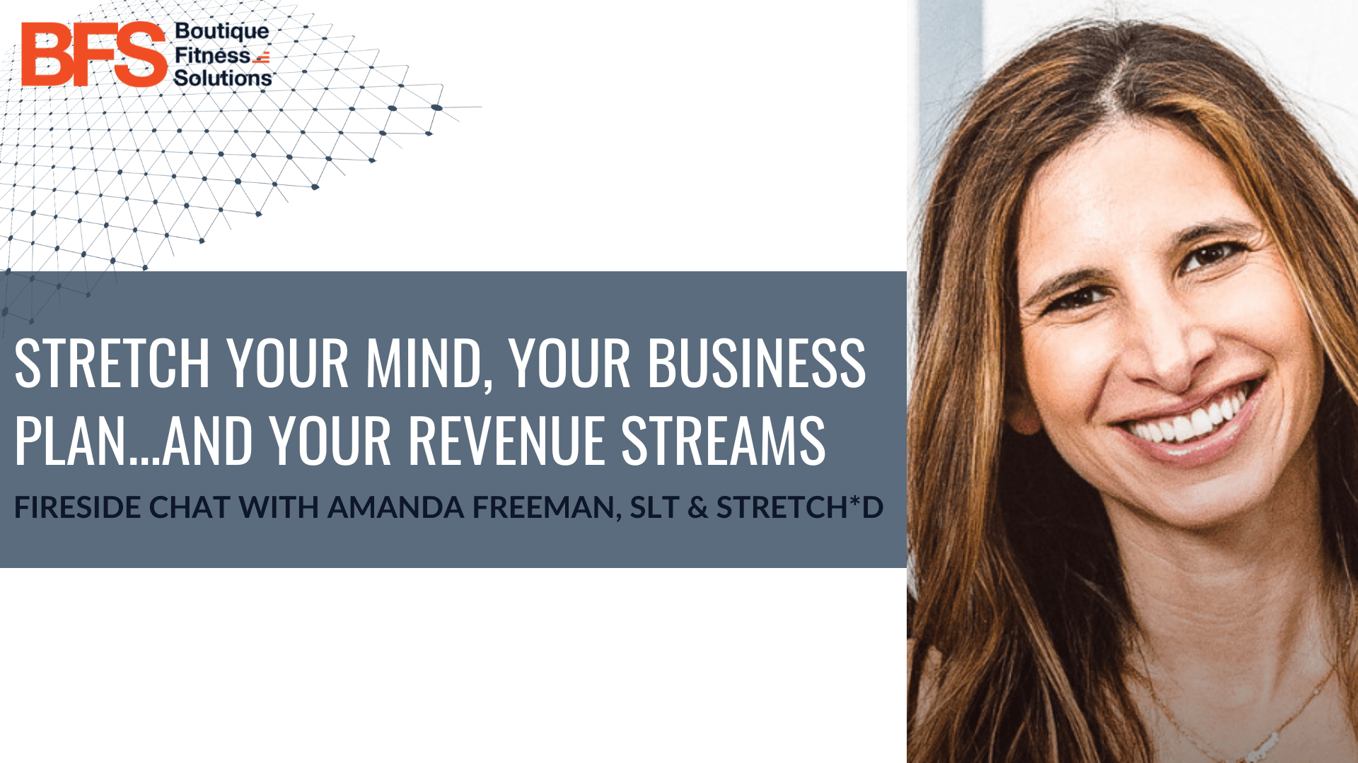 Stretch Your Mind, Your Business Plan…AND Your Revenue Streams