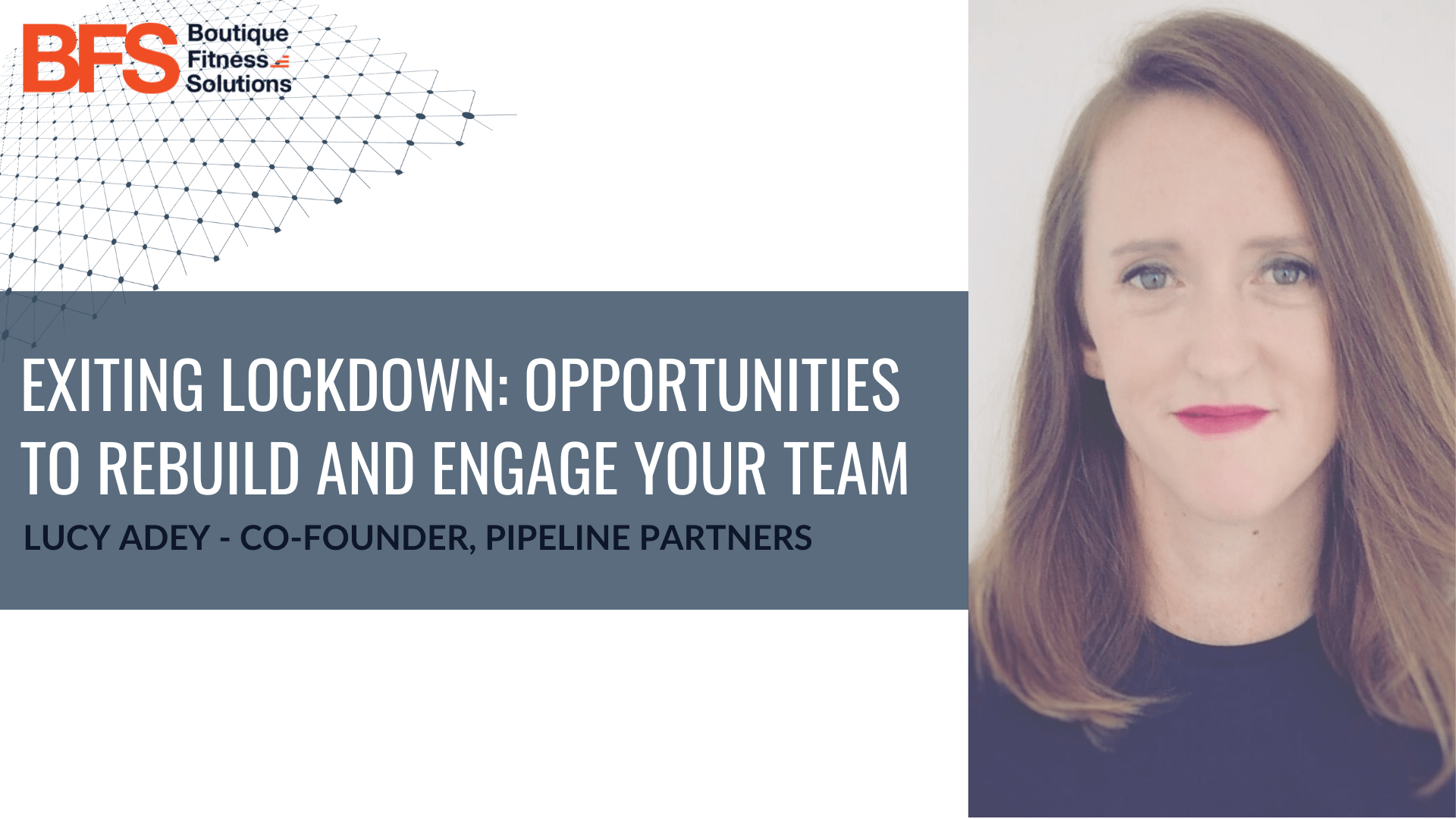 Exiting lockdown: Opportunities to rebuild and engage your team