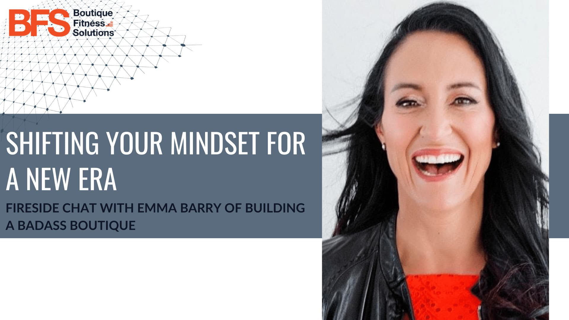 Shifting Your Mindset for a New Era with Emma Barry